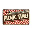 picnic time vintage rusty metal sign vector image