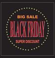 black friday big sale layout backgroundbanner vector image vector image