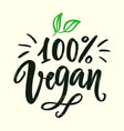 100 percent vegan sign organic green logo vector image