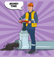 pop art industrial worker with oil pipe vector image