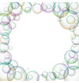 round frame with soap bubbles vector image vector image