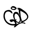 sprayed god font graffiti with overspray in black vector image