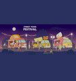 street food festival night scene with trucks and vector image vector image
