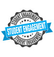 student engagement stamp sign seal vector image vector image