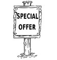 wooden sign board drawing of special offer text vector image