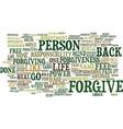 forgive or else you are shackled like a prisoner vector image vector image
