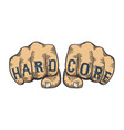 hard core words fist tattoo sketch vector image