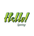 hello spring and summer lettering word isolated vector image
