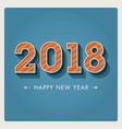 new-year-2018-3d-numbers vector image vector image
