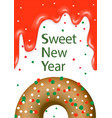 postcard donut sweet new year vector image vector image