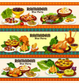 ramadan iftar meat and fish dishes with dessert vector image