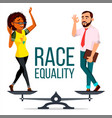 race equality on scales people different vector image