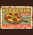 pizza rusty metal plate rust tin sign vector image vector image