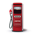 gas pump with coffee dispenser metaphor coffee is vector image vector image