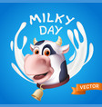 milky day inscription consisting white yogurt vector image
