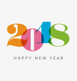 new-year-2018-colorful-numbers vector image vector image
