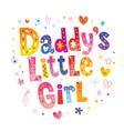 daddys little girl vector image