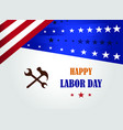 happy labor day greeting card vector image vector image