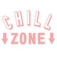 3d lettering chill zone vector image vector image