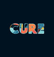 cure concept word art vector image vector image