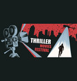 banner for thriller movies festival vector image