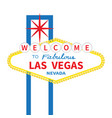 welcome to fabulous las vegas sign icon classic vector image