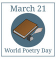 world poetry day march 21 holiday calendar vector image vector image