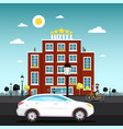 hotel building with car on street vector image vector image