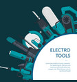 background electric construction tools vector image