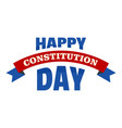happy constitution day logo icon flat style vector image vector image
