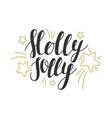 Holly Jolly - hand drawn design elements Perfect vector image