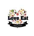 love eat healthy ribbon fruit heart vegetable back vector image