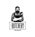 butcher logo with text man with beard and large vector image vector image