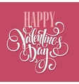 Happy Valentines Day Hand Drawing Lettering design vector image vector image