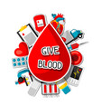 give blood background with blood donation items vector image vector image