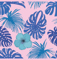 monstera leaves hibiscus seamless blue pink vector image vector image