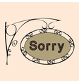 sorry text on vintage street sign vector image vector image