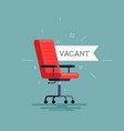 vacant empty office chair with vacant sign vector image