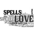 a love spell could put some magic in your love vector image vector image