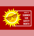 august is summer sun safety month vector image vector image