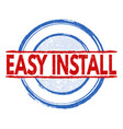 easy install stamp vector image vector image
