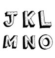hand drawn sketch letter jklmno vector image vector image