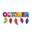 october cartoon paper cutout letters with leaves vector image vector image