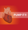 pump it heart poster for healthy hearts with red vector image vector image
