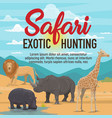 safari exotic hunting african animals vector image vector image