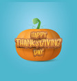 happy thanksgiving day creative greeting card or vector image