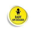 sticker of baby on board yellow vector image vector image