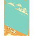 cloudy blue sky retro background on old paper vector image vector image