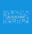 blockchain concept outline horizontal vector image vector image