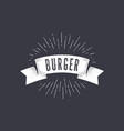 flag burger old school flag banner with text vector image vector image